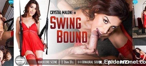 Crystal Malone - Swing Bound (2019/GroobyVR.com/4K)