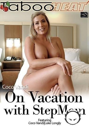 Coco Vandi - On Vacation With My Stepmom (2020/TabooHeat.com/JerkyWivesClips4Sale.com/FullHD)